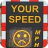 SID roadside speed warning sign